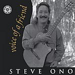 Steve Ono Voice Of A Friend