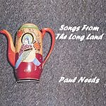 Paul Needs Songs From The Long Land