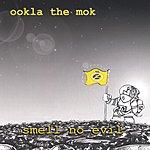 Ookla The Mok Smell No Evil