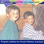 Nicole Nehama Auerbach Sabbaticals And Other Life Adjustments: Original Lullabies