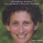Nina Livingstone Remembering Awareness: A Secular Guide To Awareness Meditation