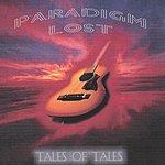 Paradigm Lost Tales Of Tales