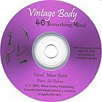 Masa Goetz Vintage Body, 40 Something Mind