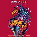 Obo Addy Okropong: Traditional Music Of Ghana