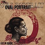 The Oval Portrait Life In Death