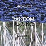 Larry Pattis Random Chance