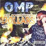 OMP All About Them Dollars (Parental Advisory)