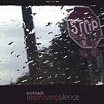 NickNack Improving Silence
