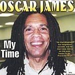 Oscar James My Time