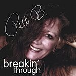 Patti B. Breakin' Through