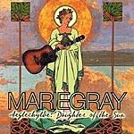 Marie Gray Aeglechylde: Daughter Of The Sun