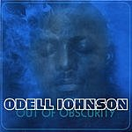 Odell Johnson Out Of Obscurity