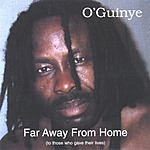 O'Guinye Far Away From Home