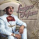 Luciano Infante Recuerdos Inolvidables