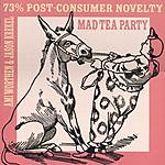 The Mad Tea Party 73% Post-Consumer Novelty