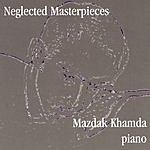 Mazdak Khamda Neglected Masterpieces