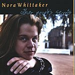 Nora Whittaker Other People's Secrets