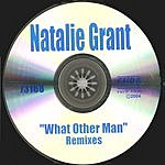 Natalie Grant What Other Man (Remixes)