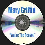 Mary Griffin You're The Reason Why (Remixes)