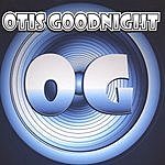 Otis Goodnight Otis Goodnight