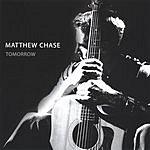 Matthew Chase Tomorrow