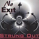 No Exit Strung Out