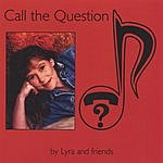 Lyra & Friends Call The Question