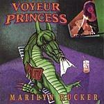 Marilyn Rucker Voyeur Princess