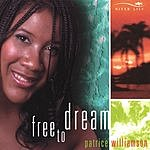 Patrice Williamson Free To Dream
