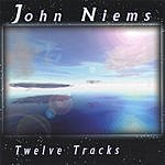 John Niems Twelve Tracks