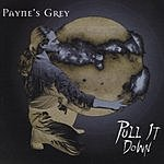 Payne's Grey Pull It Down
