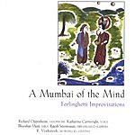 Cartwright/Oppenheim Quintet A Mumbai Of The Mind: Ferlinghetti Improvisations