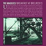 The Maggies Breakfast At Brelreck's