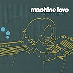 Machine Love Net Works