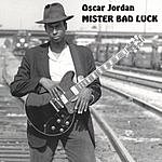 Oscar Jordan Mister Bad Luck