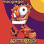 Macgregor Scatterbrain