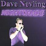 Dave Nevling Nightshade