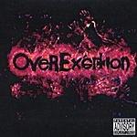 OverExertion OverExertion (Parental Advisory)