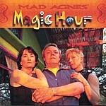 Mad Agnes Magic Hour