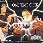 One Time Clikk Let It Be Known (Parental Advisory)