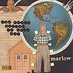Marlow The World Before It Ever Was