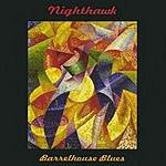 Nighthawk Barrelhouse Blues