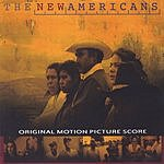 Norman Arnold The New Americans: Original Motion Picture Score