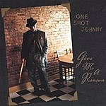 One Shot Johnny Give Me A Reason