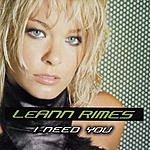 LeAnn Rimes I Need You (Remixes)