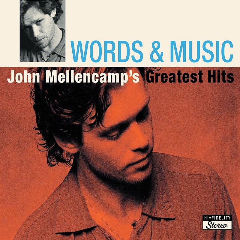 Cover Art: Words & Music: John Mellencamp's Greatest Hits