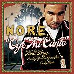 N.O.R.E. Oye Mi Canto (Single)