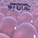 Hallucinogen In Dub mixed by Ott