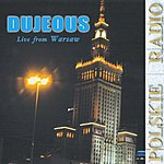 Dujeous Live From Warsaw
