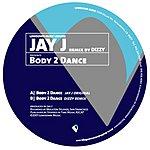 Jay-J Body 2 Dance
